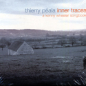 Thierry Pala &laquo;&nbsp;Inner Traces&nbsp;&raquo;